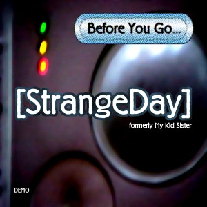 Before You Go, strangeday - cover