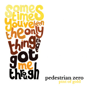 Pint of gold, Pedestrian zero - cover art
