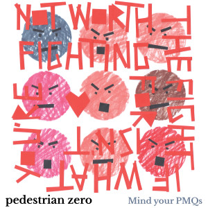 Mind your PMQs, Pedestrian zero - Cover