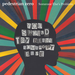 Someone Else's Problem, Pedestrian zero - cover art