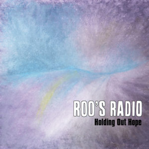 Artwork for Holding Out Hope by Roo's Radio