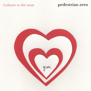 Cover artwork for Colours to the mast by Pedestrian zero