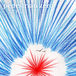 Cover artwork for 22º Halo by Pedestrian zero - pencil burst of blue rays around a red sun with silhouetted birds