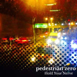 Artwork for Hold Your Nerve by Pedestrian - busy road at night