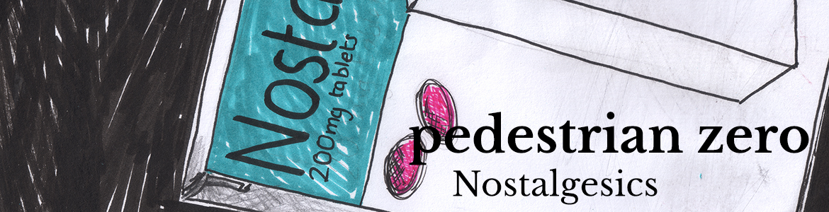 Promo image for Nostalgesics by Pedestrian zero