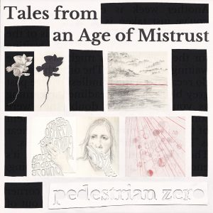 Cover art for Tales from an Age of Mistrust - pencil sketches of flowers, a seascape with clouds, a woman holding her face and dust motes outlined in red